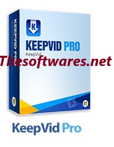 KeepVid Pro 7.2.0.12 Crack + Registration Key [Lifetime]