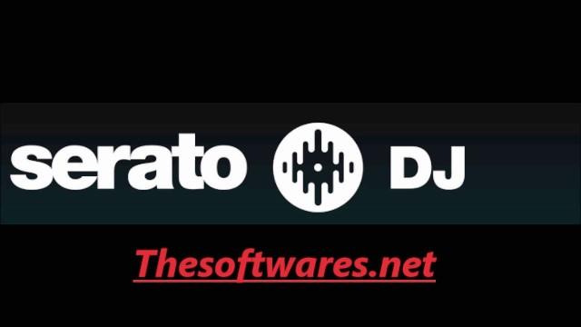 Serato DJ 2.0.4 Crack [Serial Key + Keygen] Free Download